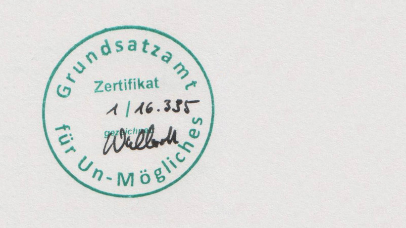 Stamp of the Grundsatzamt für Unmögliches (Office of Principles for the Impossible)